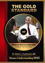 The Medical School Interview: Questions, Tips and Answers DVD